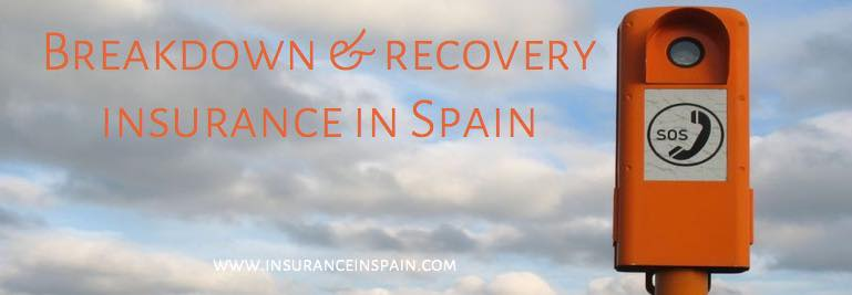 sos insurance in spain breakdown and accident recovery insurance in spain
