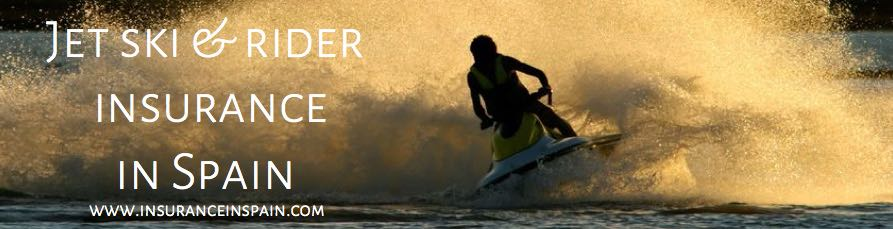 jet ski and rider insurance in spain trailer and boat insurance