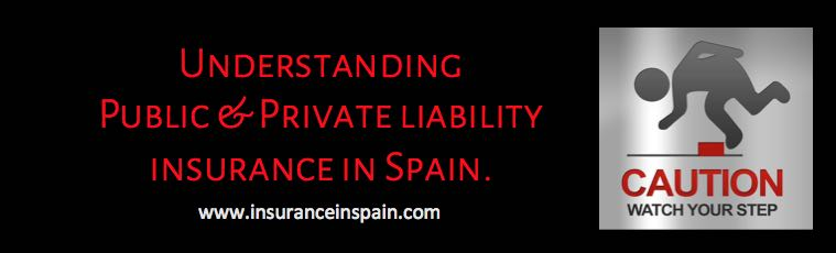 business insurance in spain liability and third party insurance cover