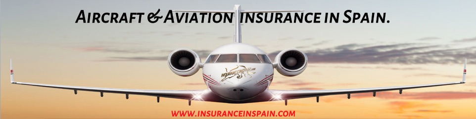 Aircraft liability and aviation insurance in Spain