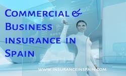 Commercial and Business insurance in Spain