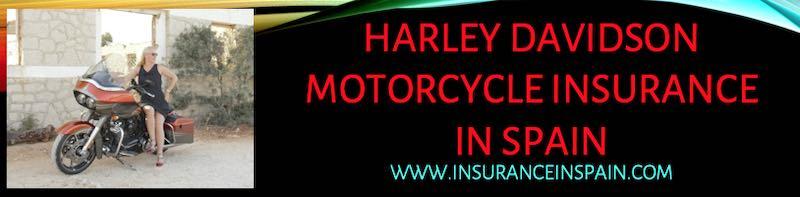 Harley Davidson motor cycle insurance in Spain