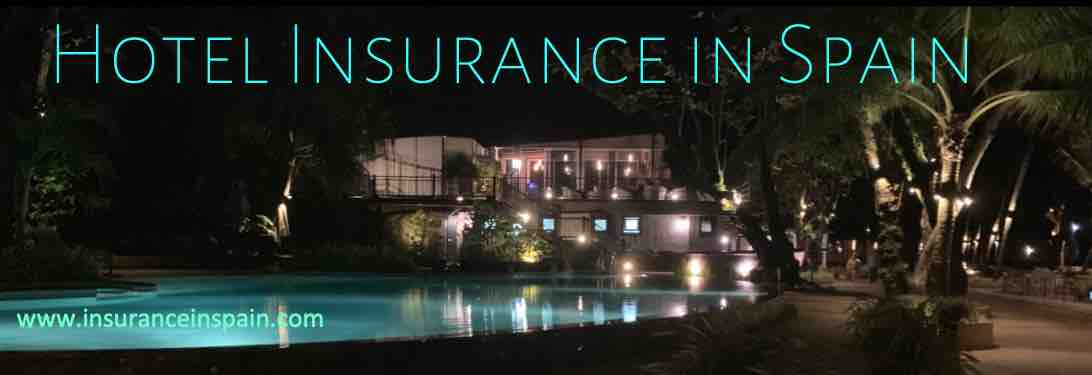 Hotel Hostel and BandB insurance in spain