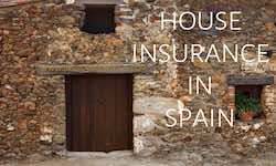 Get a quote for House insurance in Spain with www.insuranceinspain.com