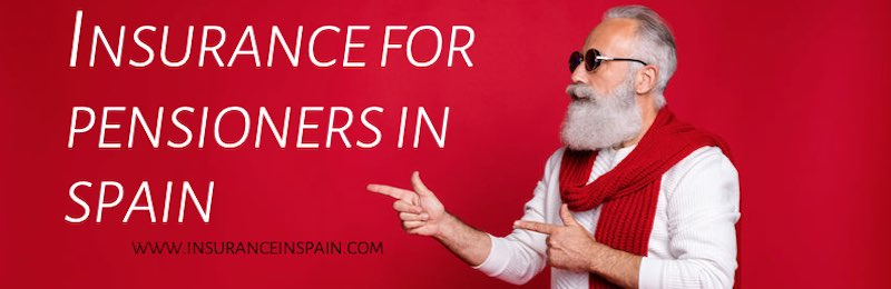 Insurance for pensioners in Spain with discounts and cash back offers