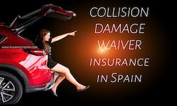 Rental car and Collision damage waiver insurance in Spain