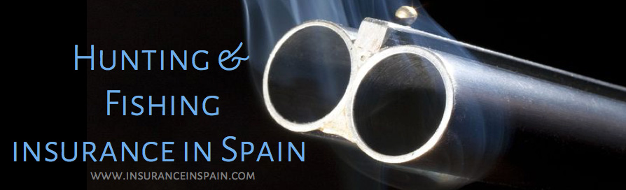 hHunting and fishing insurance in spain for guns and rods and tackle