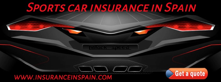 Cheap Sports car insurance in Spain for UK and spanish registered cars